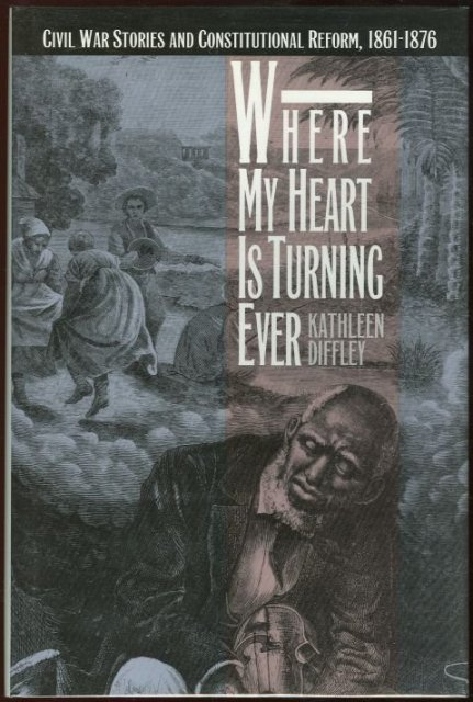 Where My Heart is Turning Ever Civil War Stories 1992