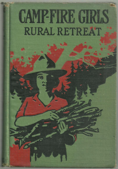 Camp Fire Girl's Rural Retreat by Irene Elliott Benson