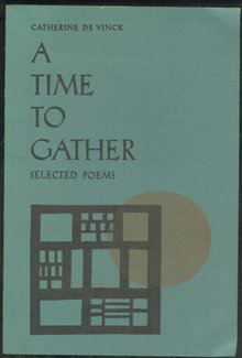 Time to Gather Selected Poems by Catherine De Vinck