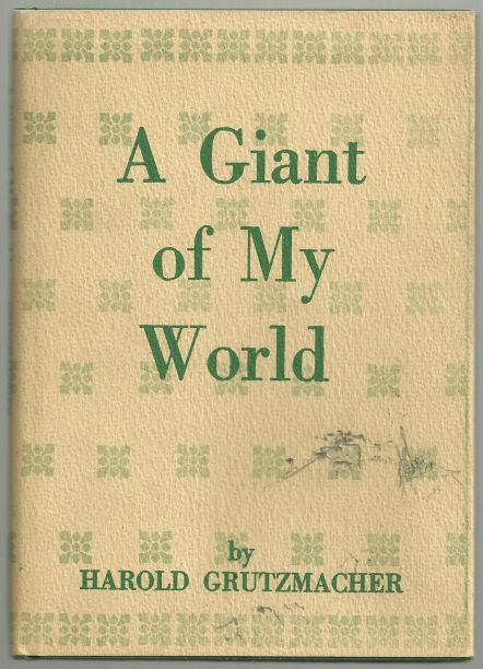 Giant of My World Signed by Harold Grutzmacher 1960 DJ