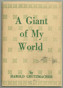 Giant of My World Signed by Harold Grutzmacher 1960 DJ