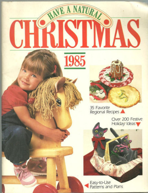 Have a Natural Christmas 1985 Festive Holiday Ideas
