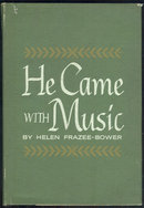 He Came With Music Poetry by Helen Frazee-Bower 1963 DJ