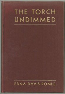 Torch Undimmed Signed by Edna Davis Romig 1931 Poetry