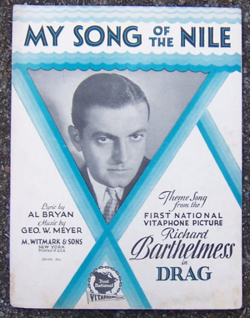 My Song of the Nile Sung by Richard Barthelmess 1929
