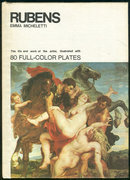 Rubens Life and Work of Artist by Emma Micheletti 1968