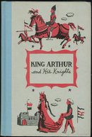King Arthur and His Knights by Henry Firth 1955 Illus