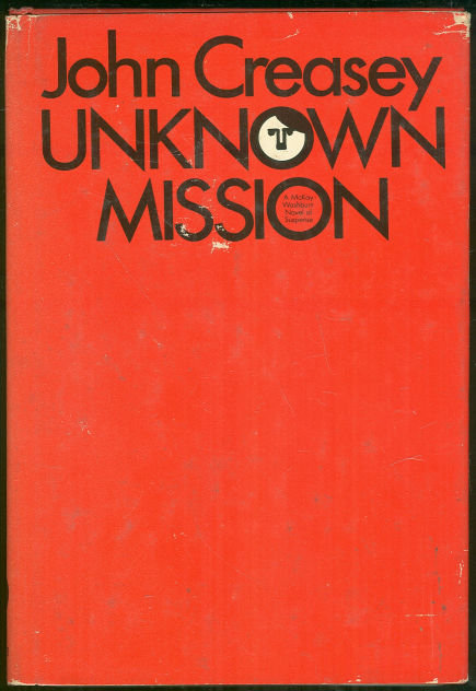 Unknown Mission by John Creasey 1972 1st edition DJ