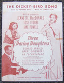 Dickey Bird Song From Three Daring Daughters 1947 Music