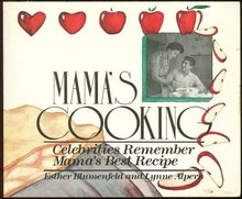 Mama's Cooking Celebrities Remember Mama's Best Recipe