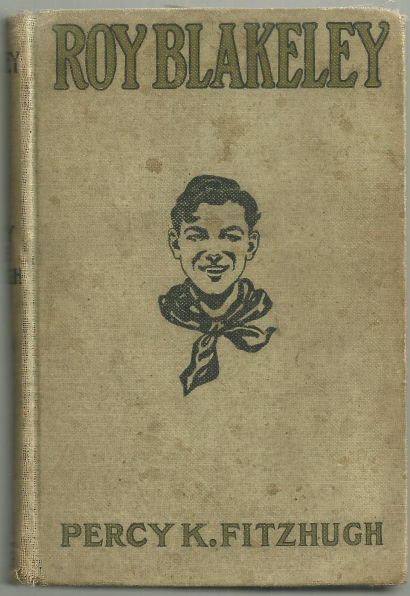 Roy Blakeley by Percy Keese Fitzhugh 1920 Boy's Series