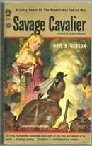 Savage Cavalier by Noel Gerson 1957 Vintage Paperback