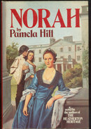 Norah by Pamela Hill 1976 Historical Romance with DJ
