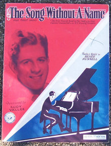 Song Without a Name Featured by Rudy Vallee 1930 Sheet Music