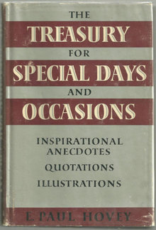 Treasury for Special Days and Occasions by E.Paul Hovey