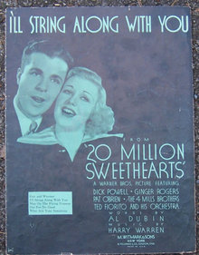 I'll String Along With You From 20 Million Sweethearts