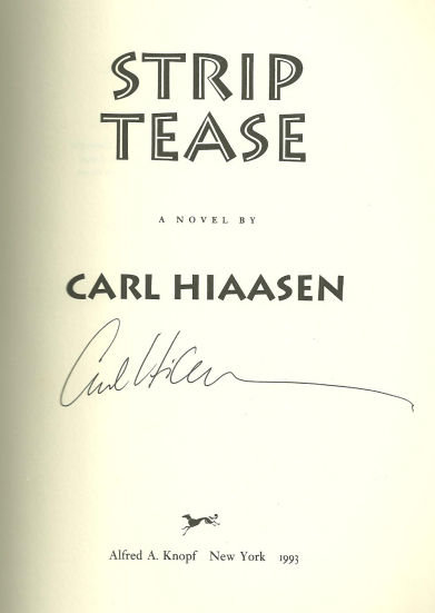 Strip Tease Signed by Carl Hiaasen 1993 1st edition DJ