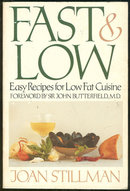 Fast and Low Easy Recipes Signed by Joan Stillman 1985