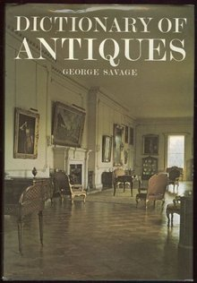 Dictionary of Antiques by George Savage 1978 with DJ