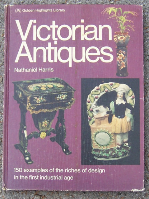 Victorian Antiques by Nathaniel Harris 1973 1st edition