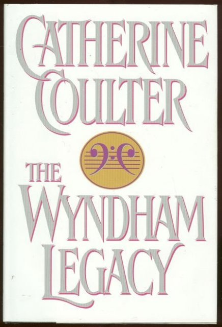 Wyndham Legacy by Catherine Coulter 1994 Romance DJ