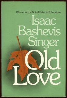 Old Love by Isaac Bashevis Singer 1979 1st edition DJ