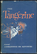 Tangerine by Christine De Rivoyre 1959 1st edition DJ