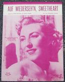 Auf Wiederseh'n, Sweetheart Sung by Vera Lynn 1952