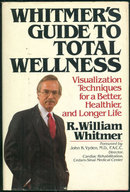Whitmer's Guide to Wellness Signed by William Whitmer