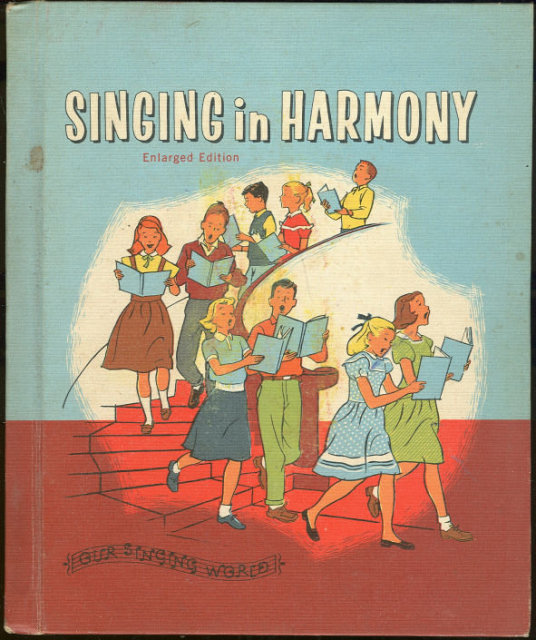 Singing in Harmony Lilla Belle Pitts 1959 Music Book