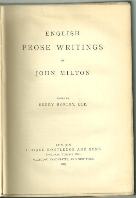 English Prose Writings of John Milton 1889 Carisbrooke