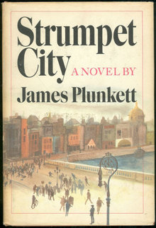 Strumpet City by James Plunkett 1969 1st edition DJ