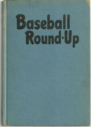 Baseball Round Up Edited by Leo Margulies 1948 Illus