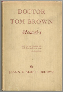 Doctor Tom Brown Memories by Jeannie Albert Brown 1949