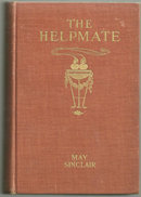 The Helpmate by May Sinclair 1907 1st edition Fiction