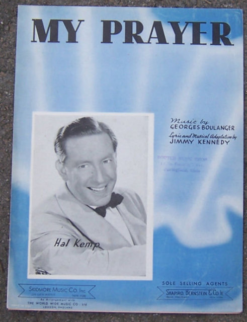 My Prayer Sung by Hal Kemp 1939 Sheet Music