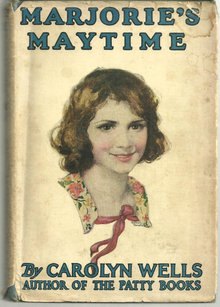 Marjorie's Maytime by Carolyn Wells 1911 Vol #5 DJ