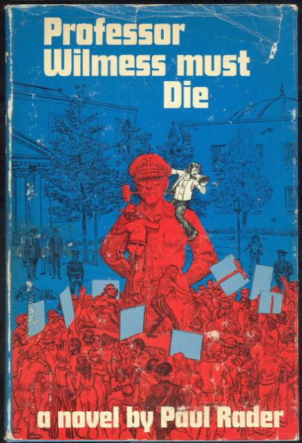 Professor Wilmess Must Die by Paul Rader 1969 1st ed DJ