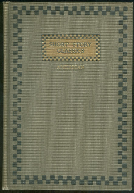 Short Story Classics American Volume 5 1905 Anthology