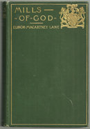 Mills of God A Novel by Elinor MacArtney Lane 1901 1st edition