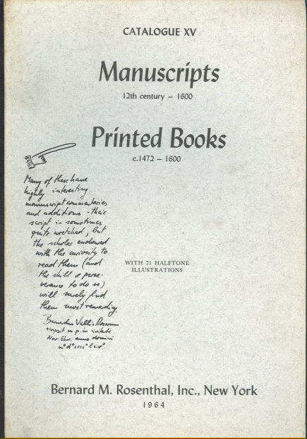Bernard M. Rosenthal Catalogue XV Manuscripts and Books