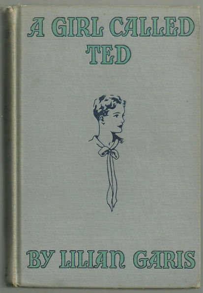 Girl Called Ted by Lilian Garis 1929 Girl Series Illus
