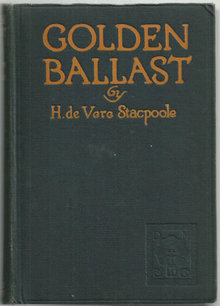 Golden Ballast by H. De Vere Stacpoole 1924 1st edition
