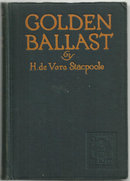 Golden Ballast by H. De Vere Stacpoole 1924 1st edition