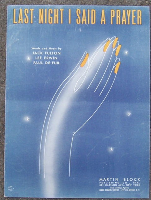 Last Night I Said a Prayer 1941 Sheet Music