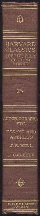 John Stuart Mill and Thomas Carlyle Harvard Classics #25