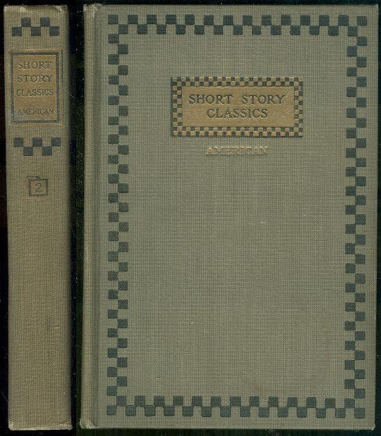 Short Story Classics American Volume 2 1905 Anthology