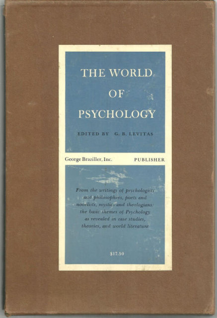 World of Psychology Edited by B. G. Levitas Two Volumes