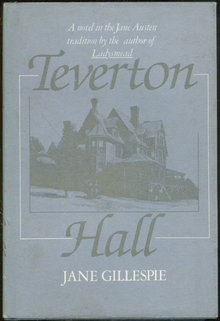 Teverton Hall by Jane Gillespie 1983 Regency Romance DJ