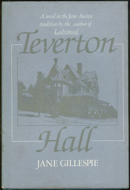 Teverton Hall by Jane Gillespie 1983 Regency Romance DJ